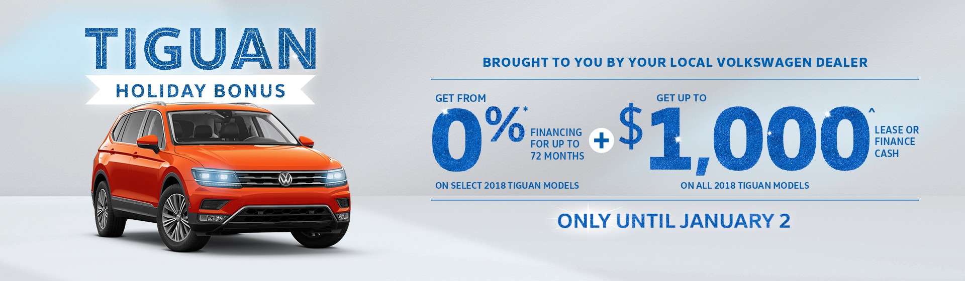 MId-December Tiguan Holiday Bonus offer